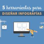 5 herramientas para diseñar infografías