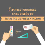 Errores comunes en el diseño de tarjetas de presentación